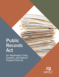 Cover of Public Records Act for Washington Cities, Counties, and Special Purpose Districts