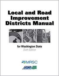 Cover of Local and Road Improvement Districts Manual for Washington State